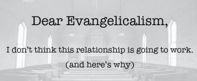 dear-evangelicalism.jpg